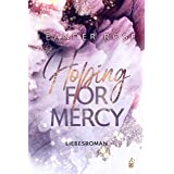 Hoping for Mercy (Los Angeles - Lovestorys 2) (German Edition)