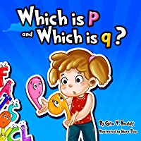 Which is p and Which is q?: (Children's Books – Picture Books for Kids – Story Books for Children – Beginner Book for…