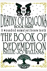 The Book of Redemption (The Destiny of Dragons 3) Kindle Edition