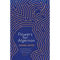 Flowers For Algernon: A Modern Literary Classic (S.F. MASTERWORKS)