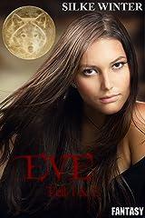 """Eve: """"Das Erwachen"""" und """"Die Prophezeiung"""" (Bundle) Kindle Ausgabe"""