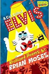 A Cat Called Elvis (MacMillan Poetry) Kindle Edition