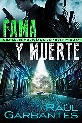 Fama y muerte: Una serie policíaca de Aneth y Goya (Crímenes en tierras violentas nº 1) Versión Kindle