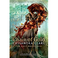 The Last Hours: Chain of Gold (Book 1): Chain of Gold, the