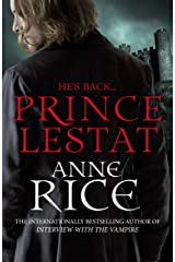 Prince Lestat: The Vampire Chronicles 11 Kindle Edition