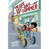 Last Last-Day-Of-Summer (Legendary Alston Boys Adventures)