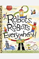 LGB Robots, Robots Everywhere! (Little Golden Book) Hardcover