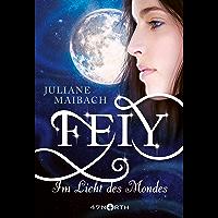 Feiy - Im Licht des Mondes (Dunkle Feen 1)