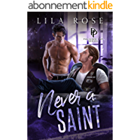 Never a Saint (Polished P & P Book 2) (English Edition)