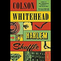 Harlem Shuffle: A Novel (English Edition)