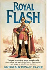 Royal Flash (The Flashman Papers, Book 2) Kindle Edition