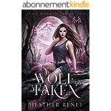 Wolf Taken (Luna Marked Book 2) (English Edition)