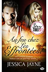 Au feu chez Les Effrontées ! - Sexy Stories (Milady Sexy Stories) (French Edition) Kindle Edition