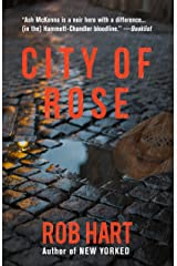 City of Rose (Ash McKenna Book 2) Kindle Edition