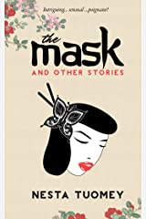 The Mask and Other Stories Kindle Edition