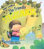 Dinosaurs : The Friendly Stegosaurus : Dino World
