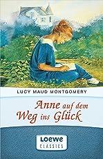 """Anne auf dem Weg ins Glück: Enthält die Bände """"Anne in Kingsport"""" und """"Anne in Windy Willows"""" (Anne Shirley Romane 2)"""