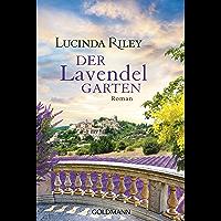 Der Lavendelgarten: Roman (German Edition)