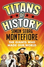Titans of History: The Giants Who Made Our World (English Edition)