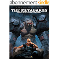 The Metabaron Vol. 1: Wilhelm, The Techno-Admiral (English Edition)