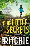 Our Little Secrets (Detective Grace Macallan Book 5)