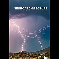 Neuroarchitecture (English Edition)