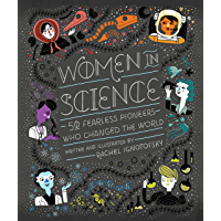 Women in Science: 50 Fearless Pioneers Who Changed the World (English Edition)