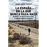 La España en la que nunca pasa nada: Periferias, territorios intermedios y ciudades medias y pequeñas
