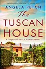 The Tuscan House: Absolutely beautiful and gripping WW2 historical fiction Kindle Edition