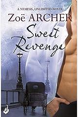 Sweet Revenge: Nemesis, Unlimited Book 1 (A thrilling historical adventure romance) Kindle Edition