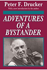 Adventures of a Bystander Kindle Edition