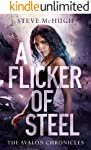 A Flicker of Steel (The Avalon Chronicles Book 2) (English Edition)