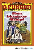 G. F. Unger 2078 - Western: Mein bitterster Kampf (G.F.Unger)