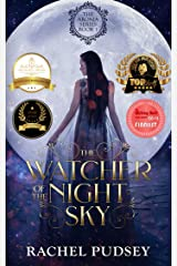 The Watcher of the Night Sky: A High Fantasy Romance Adventure (The Aronia Series Book 1) Kindle Edition