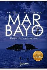 MAR BAYO (Aventuras de Jaime Azcárate nº 4) Versión Kindle