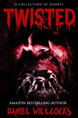 Twisted: A Collection of Dark Tales Kindle Edition