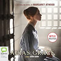 Alias Grace: TV Tie-In Edition