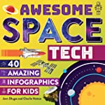 Awesome Space Tech: 40 Amazing Infographics for Kids