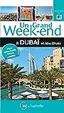 Un Grand Week-End à Dubaï et Abu Dhabi