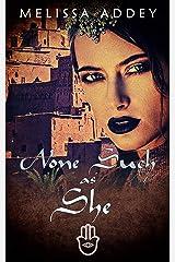 None Such as She (The Moorish Empire Book 3) Kindle Edition