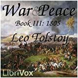 War and Peace, Book 03: 1805 by Leo Tolstoy FREE