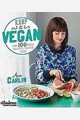 Keep It Vegan Kindle Edition