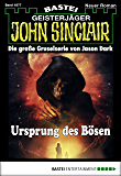 John Sinclair - Folge 1877: Ursprung des Bösen
