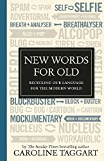 New Words for Old: Recycling Our Language for the Modern World