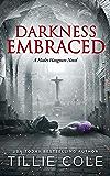 Darkness Embraced (A Hades Hangmen Novel Book 7)