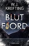 Blutfjord: Thriller
