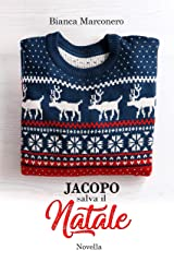 Jacopo salva il Natale (Italian Edition) Versión Kindle