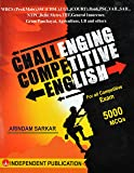 CHALLENGING COMPETITIVE ENGLISH - Best Book for WBCS Pre & Mains, TPSC, APSC, SSC (CHSL), CGL, Court, Banking, PSC, VAIL, SAIL, NTPC, Delhi Metro, TET, General Insurance, Gram Panchayat, Agriculture, I.B - (English to Bengali)