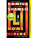Home Fire: WINNER OF THE WOMEN'S PRIZE FOR FICTION 2018 (High/Low)