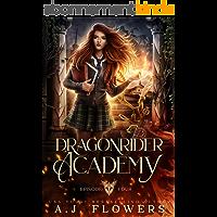 Dragonrider Academy: Episode 4 (English Edition)